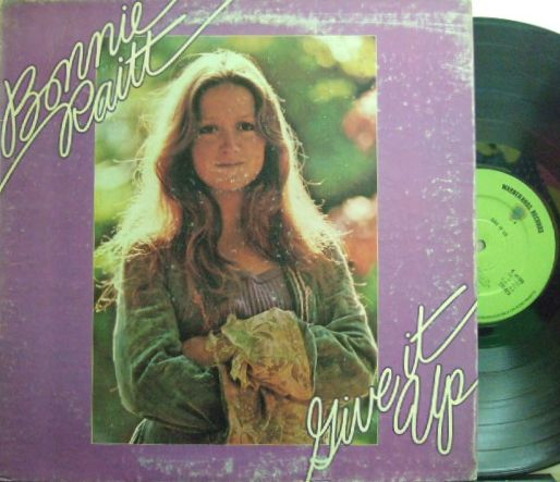 【英Warner Bros】Bonnie Raitt/Give It Up (グリーン・レーベル)
