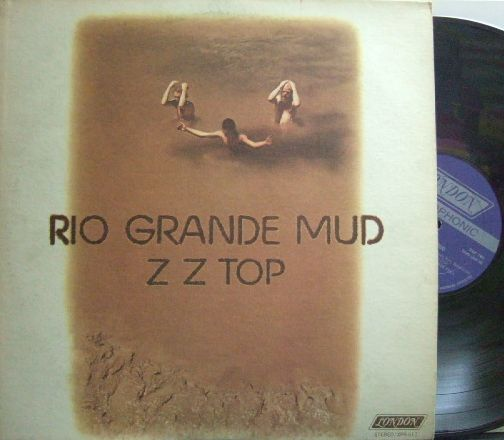 【米London】ZZ Top/Rio Grande Mud