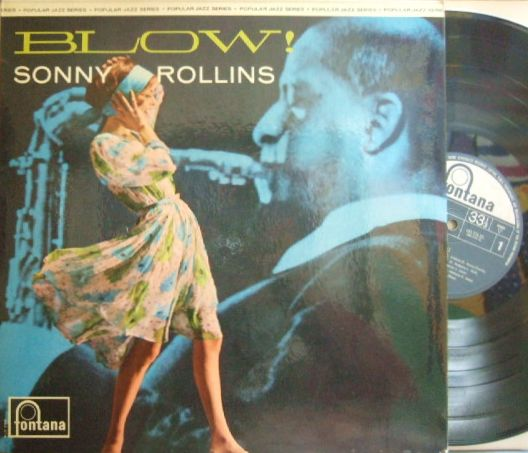 【英Fontana mono】Sonny Rollins/Blow! (Sound of Sonny)