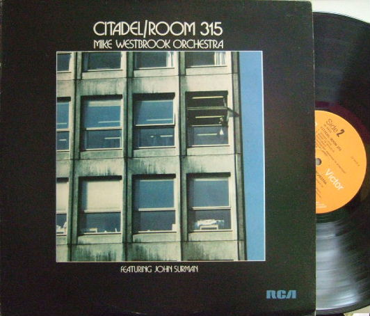 【英RCA】Mike Westbrook Orchestra featuring John Surman/Citadel / Room 315