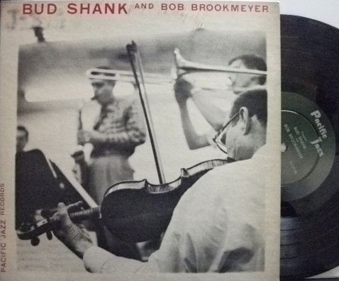 【米Pacific Jazz 10'mono】Bud Shank/And Bob Brookmeyer (The Saxophone Artistry)