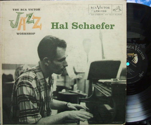 【米RCA Victor mono】Hal Schaefer/The RCA Victor Jazz Workshop (幻の名盤)
