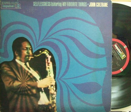 【米Impulse】John Coltrane/Selflessness featuring My Favorite Things