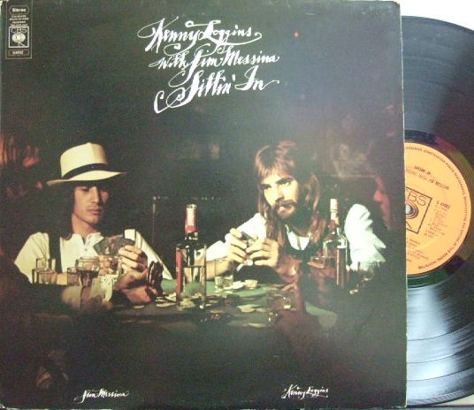 【英CBS】Loggins & Messina/Kenny Loggins with Jim Messina - Sittin' In (プー横丁の家)