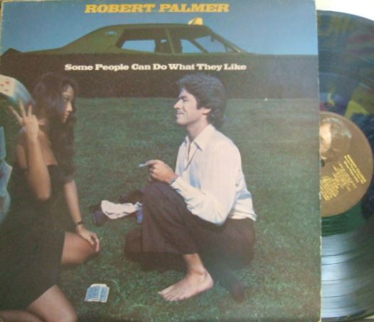【英Island】Robert Palmer/Some People Can Do What They Like