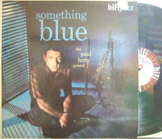 【米Hi Fi Jazz】Paul Horn/Something Blue