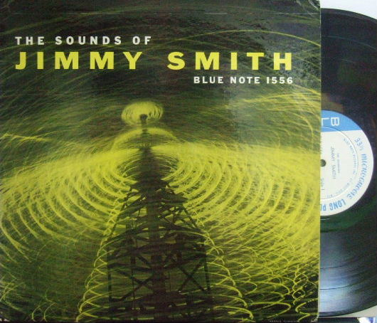 【米Blue Note 47w63rdNY mono】Jimmy Smith/The Sounds of Jimmy Smith