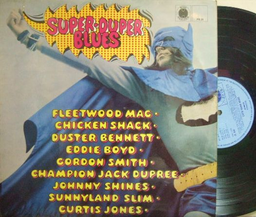 【英Blue Horizon】V.A./Super Duper Blues (Fleetwood Mac, Gordon Smith, Chicken Shack, etc)