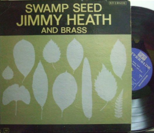 【米Riverside mono】Jimmy Heath/Swamp Seed (Donald Byrd, Herbie Hancock, etc)