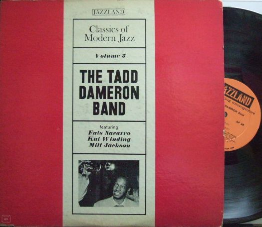 【米Jazzland mono】The Tadd Dameron Band/Featuring Fats Navarro, Kai Winding, Milt Jackson