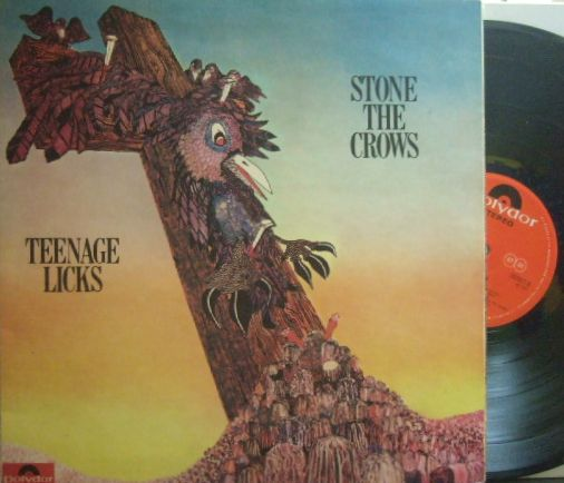 【英Polydor】Stone The Crows/Teenage Licks