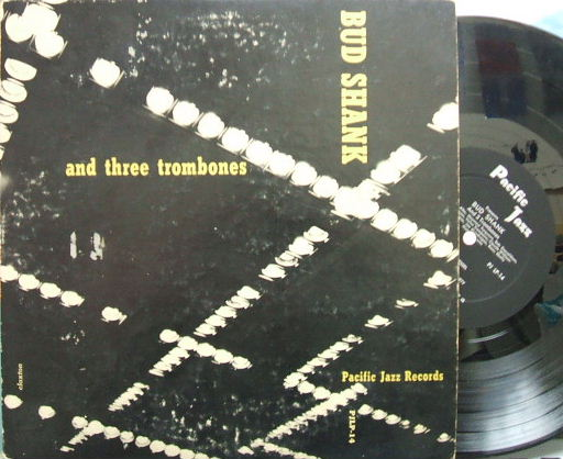 【米Pacific Jazz mono】Bud Shank/and Three Trombones