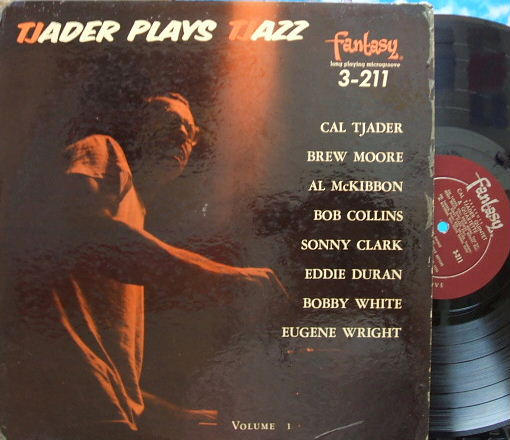 【米Fantasy mono】Cal Tjader/plays Tjazz (with Sonny Clark, Brew Moore)