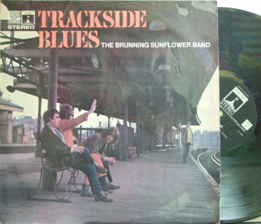 【英Saga】Brunning Sunflower Band/Trackside Blues (Peter Green)