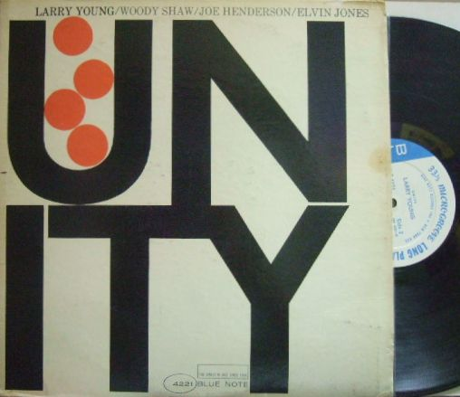 【米Blue Note NY mono】Larry Young/Unity (Woody Shaw, Joe Henderson, Elvin Jones)