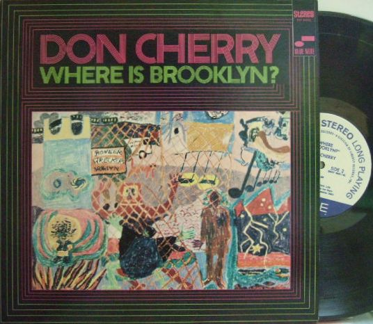 【米Blue Note】Don Cherry/Where Is Brooklyn? (Pharoah Sanders, Henry Grimes, Ed Brackwell)
