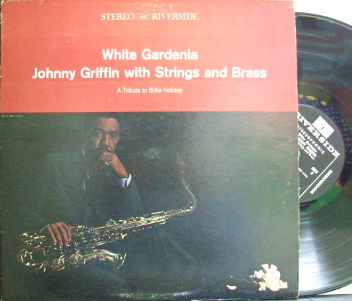 【米Riverside】Johnny Griffin/White Gardenia (A Tribute to Billie Holiday)