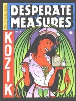 Frank KozikDesperate Measures Empty Pleasures
