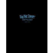 Flip the Script:The Evolution of Graffiti Hand Styles�ʥե�åס�����������ץȡˡ����ʽ��ʥϡ��ɥ��С���