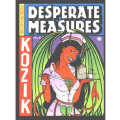 Frank Kozik�ʥե�󥯡������å��ˡ�Desperate Measures Empty Pleasures�����ʽ��ʥϡ��ɥ��С���