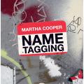 Martha Cooper�ʥޡ����������ѡ��� Name Tagging ���ʽ��ʥϡ��ɥ��С���