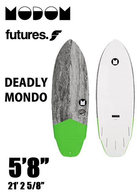 【予約商品】 MODOM DEADLY MONDO 5'8  GREY/GREEN