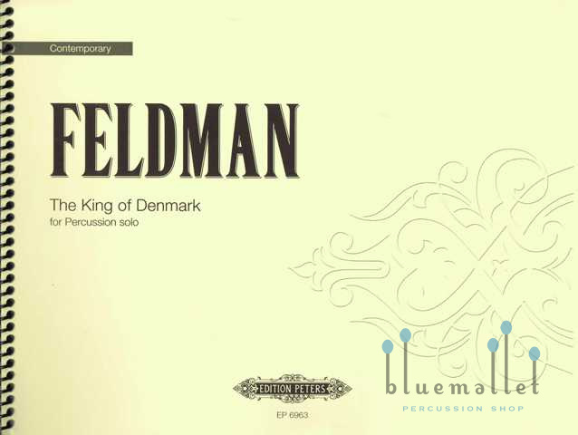 Feldman , Morton - King of Denmark