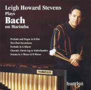 Stevens , Leigh Howard - Bach on Marimba (CD)