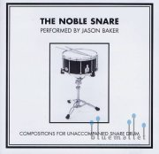 Baker , Jason - The Noble Snare (CD)
