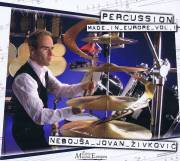 Zivkovic , Nebojsa Jovan - Percussion Made in Europe vol. 1 (CD)
