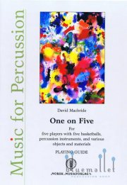 Macbride , David - One on Five for Five Basketballs, Percussion Instruments, and Various Objects and Materials (スコアのみ)