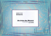 Zivkovic , Nebojsa Jovan - Die Arten des Wassers for Two Piano & Percussion (スコアのみ)