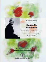 Ravel , Maurice - Rapsodie Espagnole arranged by Peter Sadlo (パート譜のみ)