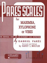 Pares , Gabriel - Pares Scales for Marimba, Xylophone or Vibes