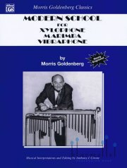 Goldenberg , Morris - Modern School for Xylophone, Marimba, Vibraphone  Musical Interpretations and Editing by Anthony J. Cirone (特価品)