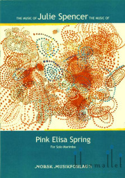 Spencer , Julie Arlene - Pink Elisa Spring  for Solo Marimba(特価品)