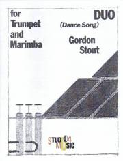 Stout , Gordon - Duo(Dance Song) for Trumpet and Marimba