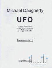 Daugherty , Michael - UFO for Solo Percussion and Symphonic Band or Large Orchestra (パーカッションソロパート譜のみ)