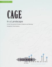 Cage , John - In a Landscape for Solo Percussionist Arranged by Thad Anderson