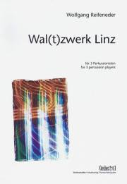 Reifeneder , Wolfgang - Wal(t)zwerk Linz for 3 Percussion Players (スコア ・パート譜セット)
