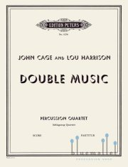 Cage , John / Harrison , Lou - Double Music (スコアのみ)