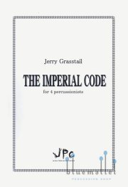 Grasstail , Jerry - The Imperial Code (スコア・パート譜セット)