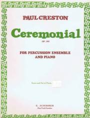 Creston , Paul - Ceremonial for Percussion Ensemble and Piano op.103 (スコア・パート譜セット)