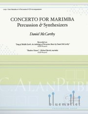 McCarthy , Daniel - Concerto for Marimba Percussion & Synthesizers (スコア・パート譜セット)