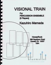 Mamada , Kazuhiro - Visional Train for Percussion Ensemble