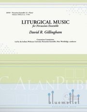 Gillingham , David R. - Liturgical Music (スコア・パート譜セット)