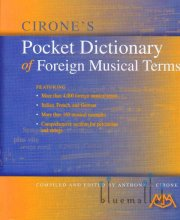 Cirone , Anthony J. - Cirone's Pocket Dictionary of Foreign Musical Terms