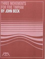 Beck , John - Three Movements for Five Timpani