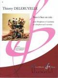Deleruyelle , Thierry - Face a Face en Trio pour Vibraphone et 2 Marimbas (スコア・パート譜セット)