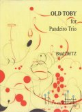 Dutz , Brad - Old Toby for Pandeiro Trio